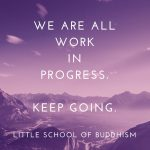 LSOB - We Are All Work In Progress. Keep Going