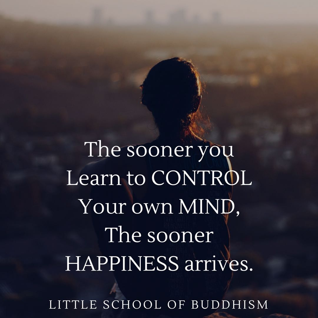LSOB - The Sooner You Learn to Control Your Own Mind, The Sooner Happiness Arrives.