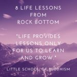 Best Life Lessons Are Learned From Rejections & Rock Bottom