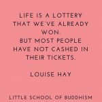 Life Is A Lottery That We've Already Won
